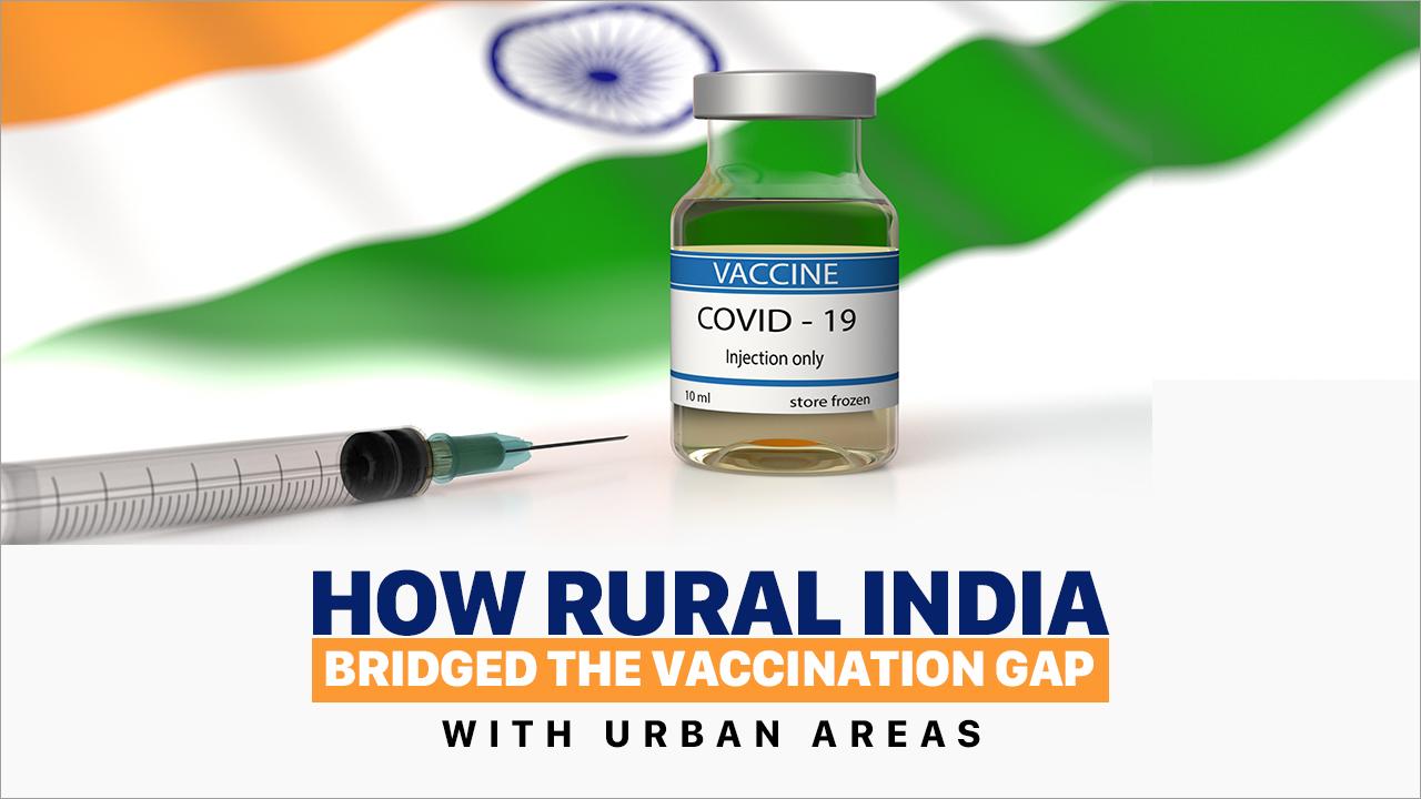 ਕੋਵਿਡ-19 (COVID-19) ਟੀਕਾਕਰਣ: ਭਾਰਤ ਵਿੱਚ ਪੇਂਡੂ ਅਤੇ ਸ਼ਹਿਰੀ ਵੰਡ